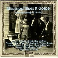 Mississippi Blues & Gospel 1934 - 1942