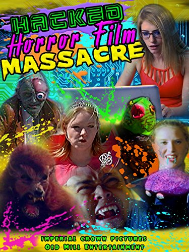Hacked Horror Film Massacre