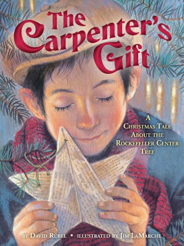 The Carpenter's Gift: A Christmas Tale about the Rockefeller Center Tree por David Rubel