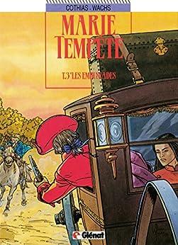 Marie-Tempête Tome 3 : Les Embuscades par [Cothias, Patrick, Wachs, Pierre]