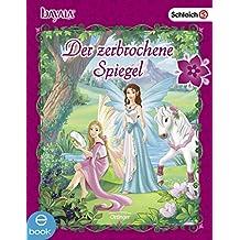 bayala. Der zerbrochene Spiegel: bayala (German Edition)