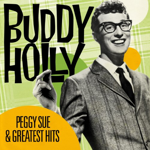 Peggy Sue and Greatest Hits (R...