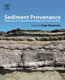 Sediment Provenance: Influences on Compositional Change from Source to Sink