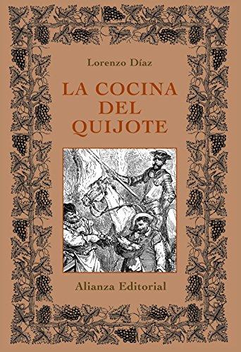 La cocina del Quijote (Libros Singulares (Ls)) por Lorenzo Díaz