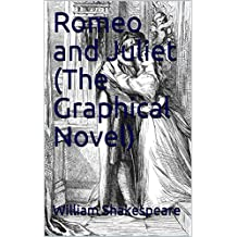 Romeo and Juliet (The Graphical Novel): The story of love birds (English Edition)