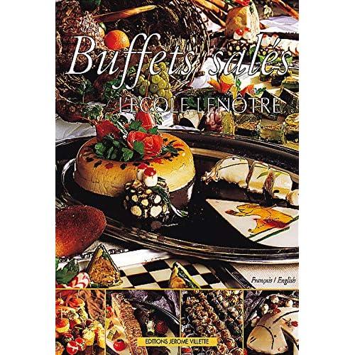 Les buffets salés de l'Ecole Lenôtre