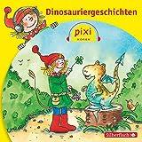 Dinosauriergeschichten: Pixi Hören