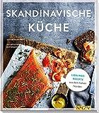 Skandinavische Küche: Lieblingsrezepte aus dem hohen Norden - Simone Filipowsky