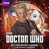 Die verlorene Flamme: Doctor Who - Der 12. Doktor