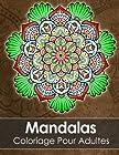 Mandala Livre de coloriage pour adultes - Anti Stress + 60 Mandalas gratuites (PDF pour imprimer)