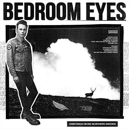 Greetings From Northern Sweden - Bedroom Eyes - 2017