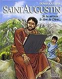 Saint Augustin : Si tu savais le don de Dieu.