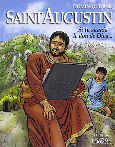 saint-augustin-si-tu-savais-le-don-de-dieu-le-vent-de-lhistoire