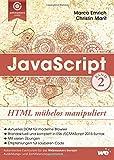 JavaScript: HTML mühelos manipuliert - Marco Emrich, Christin Marit