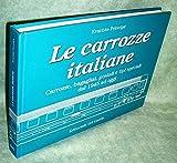 Carrozze italiane. Le carrozze bagagliai, postali e tipi speciali dal 1945 ad oggi