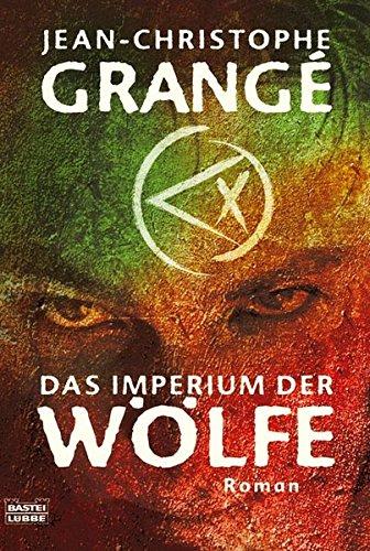 Preisvergleich Produktbild Das Imperium der Wölfe (Allgemeine Reihe. Bastei Lübbe Taschenbücher)