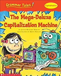 Grammar Tales: The Mega-Deluxe Capitalization Machine