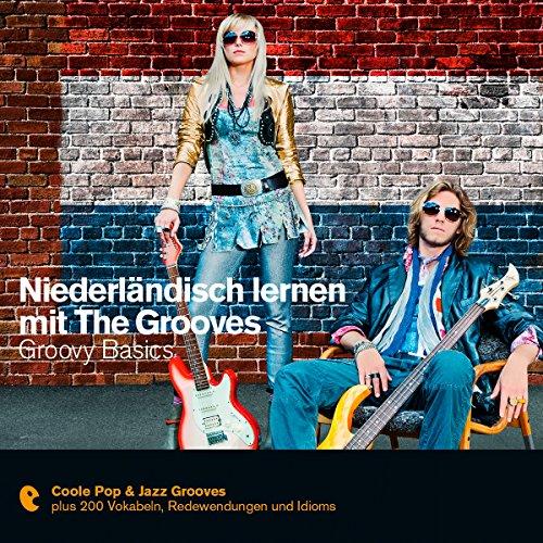 Niederländisch lernen mit The Grooves - Groovy Basics (Premium Edutainment)