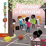 L'amour et l'amitié / Astrid Dumontet | Dumontet, Astrid. Auteur