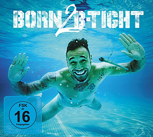 Born 2 B-Tight - Limitierte Fan-Edition (exklusiv bei Amazon.de)