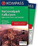 Nationalpark Kalkalpen - Pyhrn-Priel, Enns- und Steyrtal: Wanderführer mit Extra-Tourenkarte 1:50.000, 56 Touren, GPX-Daten zum Download (KOMPASS-Wanderführer, Band 5645)