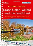 Grand Union, Oxford & the South East No. 1: covers the canals and waterways between London and Birmingham (Collins Nicholson Waterways Guides)