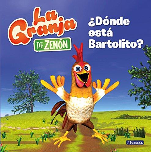 ¿Dónde está Bartolito? (La granja de Zenón) (Reino...