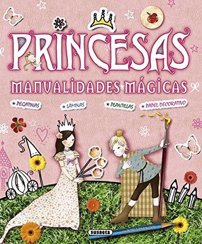 Princesas / Princesses: Manualidades mágicas / Magic Crafts