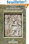 The Via Francigena Canterbury to Rome...