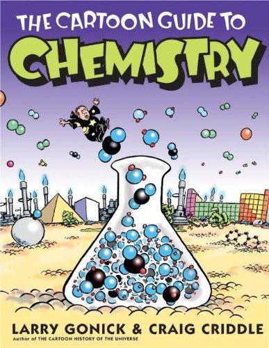 The Cartoon Guide to Chemistry (Cartoon Guide To... (Prebound))
