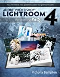 Image de Adobe Photoshop Lightroom 4 - The Missing FAQ - Real Answers to Real Questions A