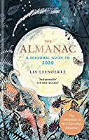 If you want to connect with the seasons through gardening, foraging and even picking flowers, The Almanac 2020 is the book for you. It's a practical, historical and contemplative guide to nature's offering every month of the year.  Inspired by the ru...
