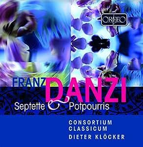 Danzi - Septets and Potpourris (Dieter Klocker/Consortium Classicum)