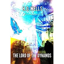 The Lord of the Dynamos (World Classics)