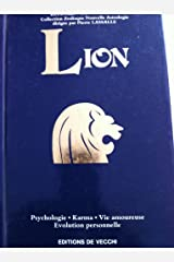 Lion : psychologie, karma, vie amoureuse, évolution personnelle Relié