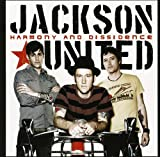 Songtexte von Jackson United - Harmony and Dissidence