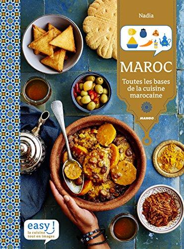 Easy Maroc par Nadia Paprikas