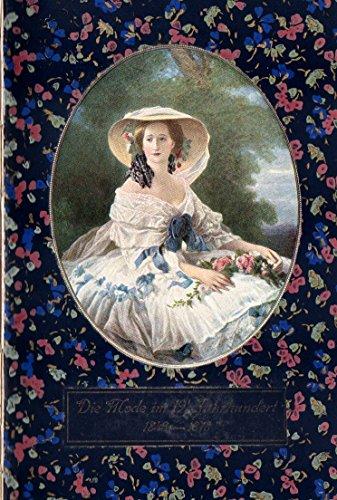 Die Mode Menschen und Moden im neunzehnten Jahrhundert 1843 - 1878