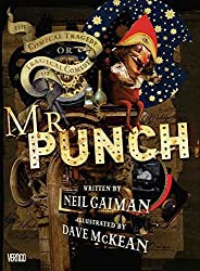 [Mr Punch] (By (artist)  Dave McKean , By (author)  Neil Gaiman) [published: March, 2017]
