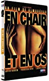En chair et en os [Import italien]