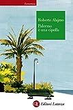 Palermo è una cipolla (Economica Laterza)