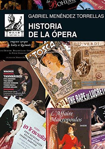 Historia de la ópera (rústica) (Música) por Gabriel Menéndez Torrellas