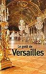 Le goût de Versailles par Mercure de France