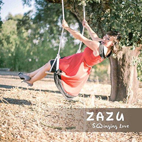 Zazu: Zazu - S(W)Inging Love (Audio CD)