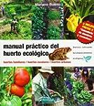 Manual pr�ctico del huerto ecol�gico:...