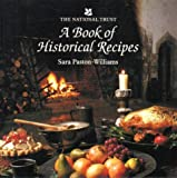 A Book of Historical Recipes (National Trust Cookery Books)