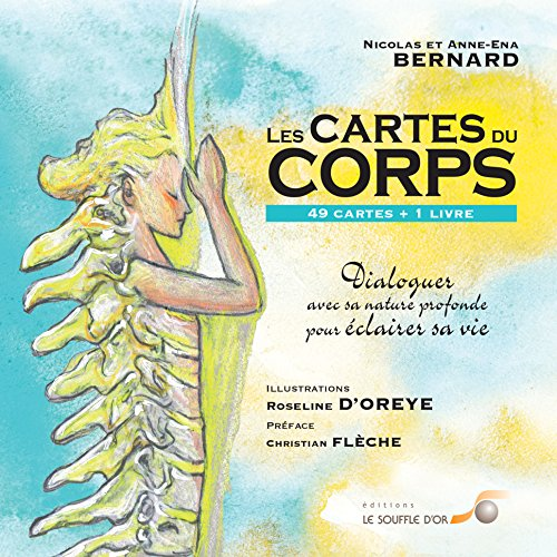 Les cartes du corps : Dialogues avec sa nature profonde pour clairer sa vie (avec 49 cartes)