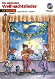 Die schönsten Weihnachtslieder: sehr leicht bearbeitet. 1-2 Violen. Ausgabe mit CD.