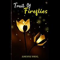 Trail Of Fireflies