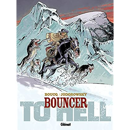 Bouncer - Tome 08 : To Hell...